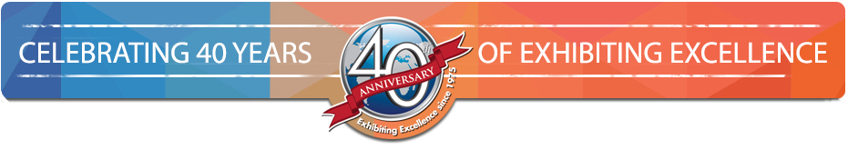 Celebrating 40 Years of Exhibiting Excellence